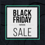 Black Friday Week!